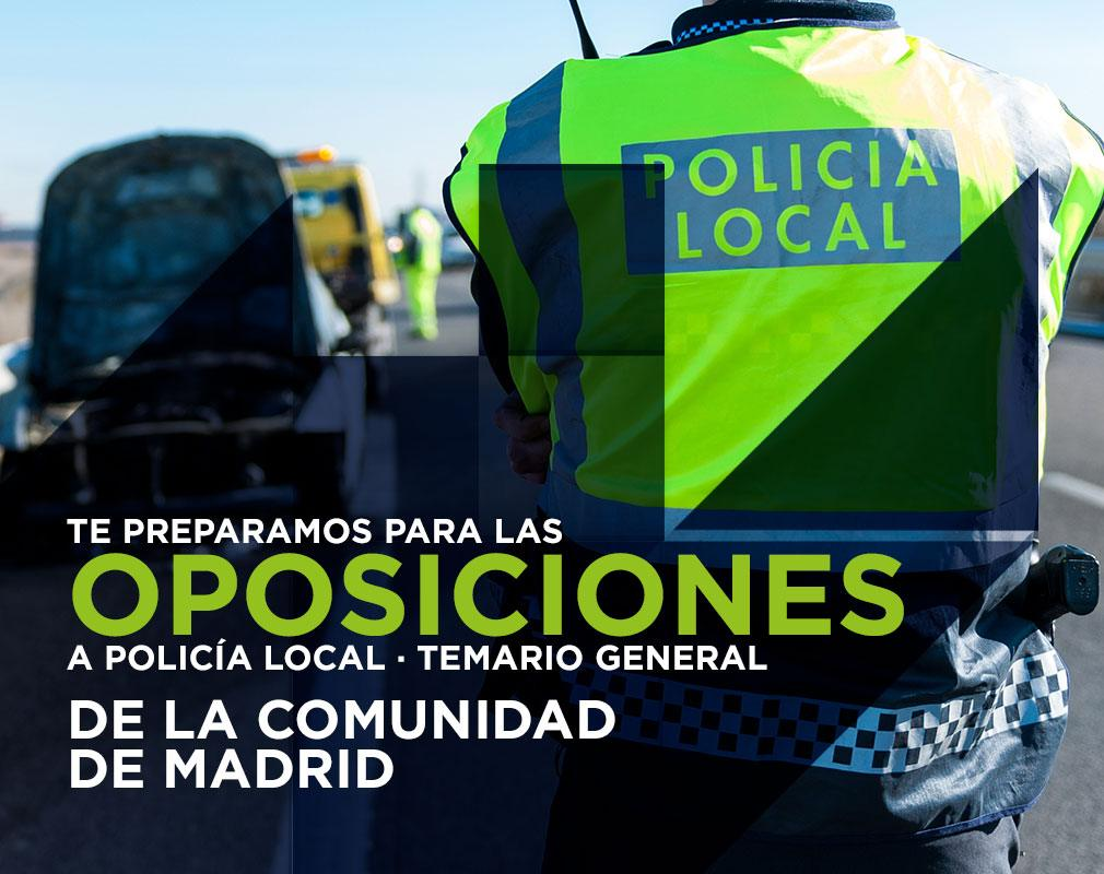 Test Online para las oposiciones a Policía Local en Madrid, Temario General