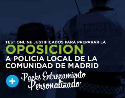 Pack Test justificado Policia Local de la Comunidad de Madrid + Entrenamiento TME Personal